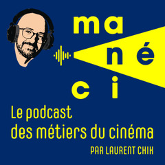 Manéci Podcast de Laurent Chik